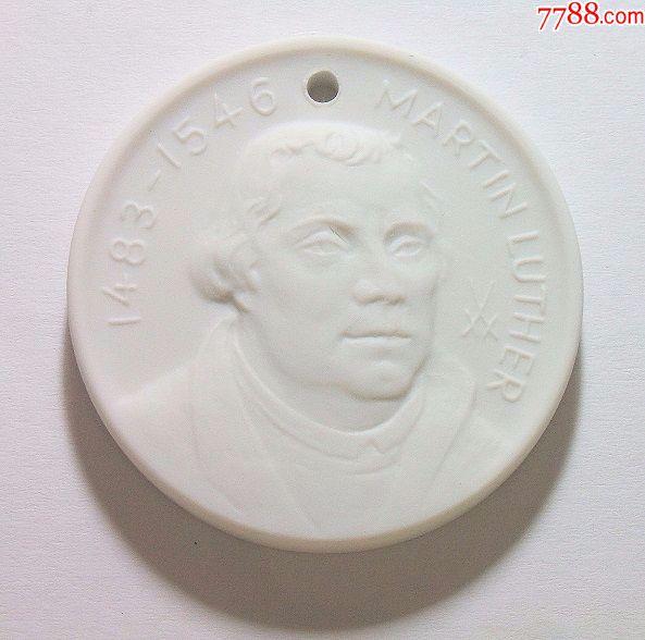 德国马丁路德诞辰白色高浮雕纪念陶章40MM(se63892595)_